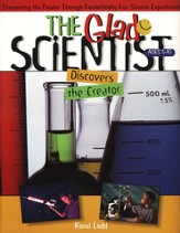 The Glad Scientist Discovers the Creator Ages 5-10