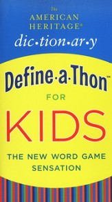 The American Heritage Dictionary Define-A-Thon for Kids