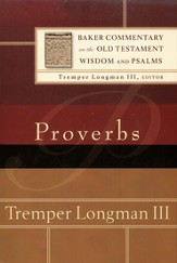 Proverbs: Baker Old Testament Commentary on the Old Testament  Wisdom & Psalms [BCOT]