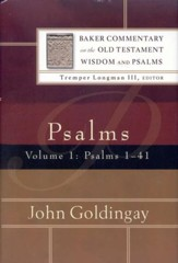Psalms 1-41: Baker Commentary on the Old Testament Wisdom and Psalms [BCOT]