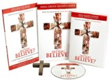 Do You Believe? DVD-Based Study Kit: A 4-Week Study Kit Based on the Major Motion Picture