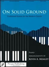 On Solid Ground: Traditional Hymns for the Modern Church