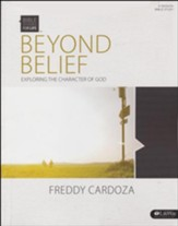 Bible Studies for Life: Beyond Belief: Exploring the Character of God (Member Book)