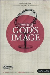 The Gospel Project Volume 5: Bearing God's Image (Member Book)