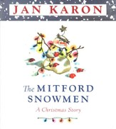 The Mitford Snowmen: A Christmas Story