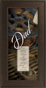 Dad, You Have Strengthened Me Framed Print