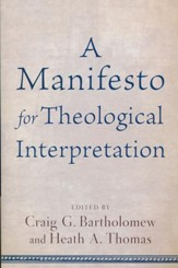 A Manifesto for Theological Interpretation