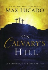 On Calvary's Hill: 40 Readings for the Easter Season - Slightly Imperfect