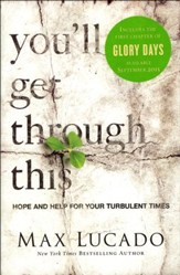 You'll Get Through This: Hope and Help for Your Turbulent Times - Slightly Imperfect