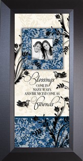 Blessings Come...Sharing Life, Framed