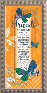 A Friend Is One That Knows Who You Are Framed Art