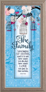 The Family, Love Begins At Home Framed Art