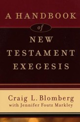 A Handbook of New Testament Exegesis