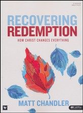 Recovering Redemption: How Christ Changes Everything-- Member Book