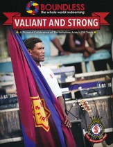 Valiant and Strong: A Celebration of the Salvation  Army's 150 Years