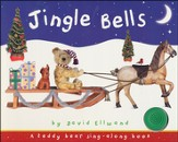 Jingle Bells A Teddy Bear Sing Along Book