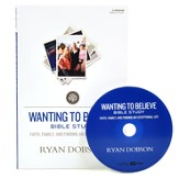 Wanting to Believe: Faith, Family, and Finding an Exceptional Life DVD Leader Kit