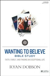 Wanting to Believe: Faith, Family, and Finding an Exceptional Life, MemberBook