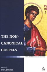 The Non-Canonical Gospels
