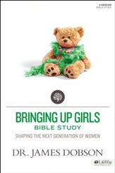 Bringing Up Girls: Shaping the Next Generation of Women, Member Book