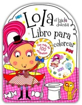 Lola el Hada Dulcita: Libro para Colorear  (Lola the Lollipop Fairy Coloring Book)