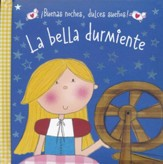 La Bella Durmiente  (Sleeping Beauty)