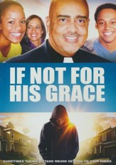 If Not for His Grace, DVD