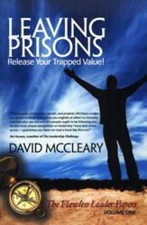 Leaving Prisons: Release Your Trapped Value!