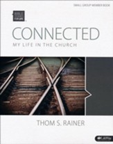Bible Studies for Life: Connected: My Life in the Church (Member Book)