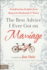 The Best Advice I Ever Got on Marriage: Transforming Insights from Respected Husbands & Wives - Slightly Imperfect