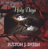 The True Meaning of the Holy Days on Audio CD