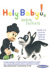 Holy Baby! Vol. 2: Jesus Me Ama, El es el Pan de Vida  (Holy Baby! Vol. 2: Jesus Loves Me, He is the Bread of Life)