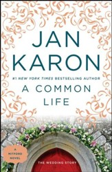 A Common Life: The Wedding Story, Mitford Series #6