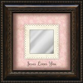 Jesus Loves You Mirror