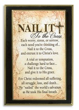Nail it to the Cross Plaque