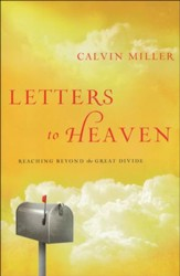 Letters to Heaven: Reaching Beyond the Great Divide  - Slightly Imperfect
