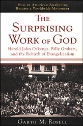 The Surprising Work of God: Harold John Ockenga, Billy Graham & the Rebirts of Evangelism - Slightly Imperfect