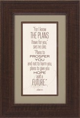 For I Know the Plans I Have for You Framed Print