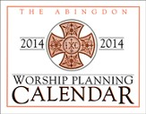 Abingdon Worship Planning Calendar 2014