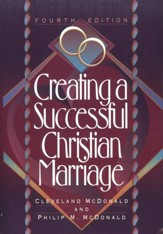 Creating a Successful Christian Marriage, Fourth Edition