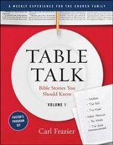 Table Talk Volume 1 - Bible Stories You Should Know - Pastor's Program Kit