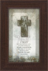 Trust, I Trust in Your Unfailing Love Framed Print