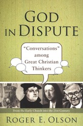 God in Dispute: Conversations Among Great Christian Thinkers - Slightly Imperfect
