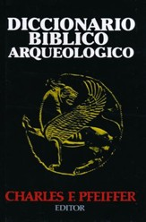 Diccionario Bíblico Arqueológico  (The Biblical World: A Dictionary of Biblical Archaeology)
