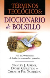 Términos Teológicos: Diccionario de Bolsillo  (Pocket Dictionary of Theological Terms)