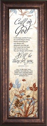 Call on God, There for You. Framed