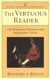 The Virtuous Reader: Old Testament Narrative and Interpretive Virtue - Slightly Imperfect