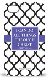 I Can Do All Things Through Christ iPhone 4 Case