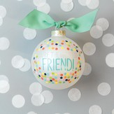 You're The Greatest Friend Ornament