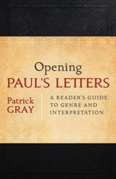 Opening Paul's Letters: A Reader's Guide to Genre and Interpretation - Slightly Imperfect